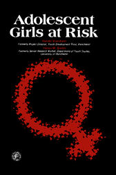 Adolescent Girls at Risk by Harold Marchant
