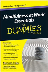 Mindfulness At Work Essentials For Dummies by Shamash Alidina