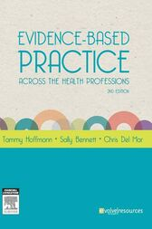 Evidence-Based Practice Across the Health Professions - E-Book