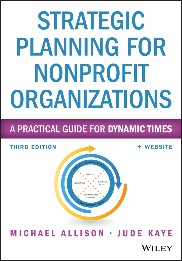 Download Ebook Strategic Planning for Nonprofit Organizations (3rd ed.) by Michael Allison Pdf