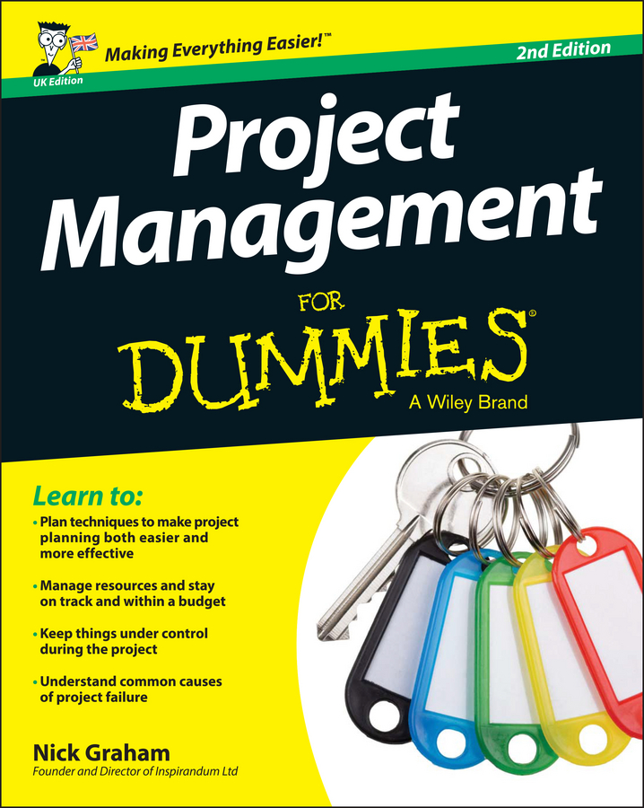 Download Ebook Project Management for Dummies - UK (2nd ed.) by Nick Graham Pdf
