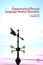 Experiences of Second Language Teacher Education by Tony Wright