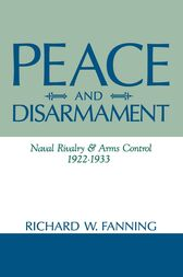 Peace And Disarmament by Richard Fanning