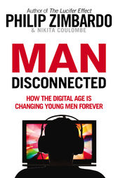 Man Disconnected by Philip Zimbardo