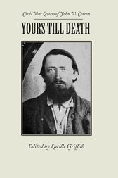 Yours Till Death by John Cotton