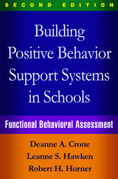 Building Positive Behavior Support Systems in Schools, Second Edition by Deanne A. Crone