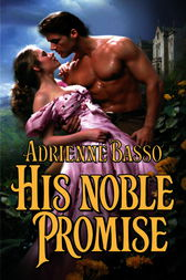 His Noble Promise by Adrienne Basso