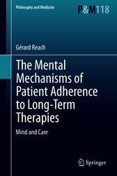 The Mental Mechanisms of Patient Adherence to Long-Term Therapies: Mind and Care