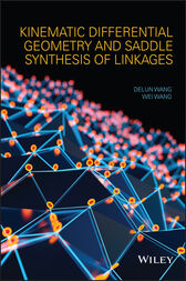 Kinematic Differential Geometry and Saddle Synthesis of Linkages by Delun Wang