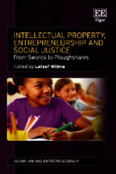 Intellectual Property, Entrepreneurship and Social Justice by L. Mtima