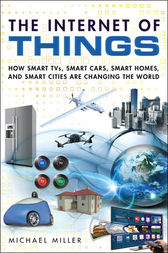 The Internet of Things by Michael Miller