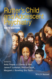 Rutter's Child and Adolescent Psychiatry by Anita Thapar
