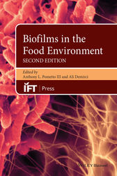Biofilms in the Food Environment by Anthony L. Pometto III