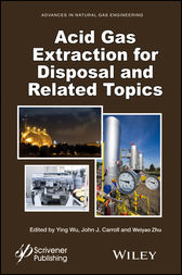 Acid Gas Extraction for Disposal and Related Topics by Ying Wu