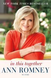 In This Together by Ann Romney