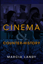 Cinema and Counter-History by Marcia Landy