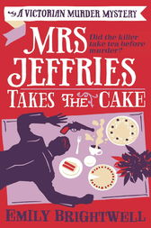 Mrs Jeffries Takes The Cake by Emily Brightwell