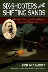 Six-Shooters and Shifting Sands by Bob Alexander