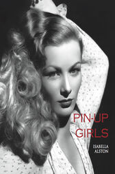 Pin-up Girls by Isabella Alston
