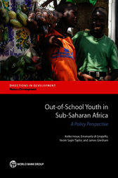 Out-of-School Youth in Sub-Saharan Africa by Keiko Inoue