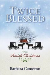Twice Blessed by Barbara Cameron