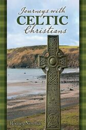 Journeys with Celtic Christians Participant by Rodney Newman