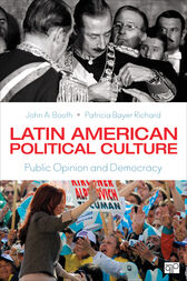 Latin American Political Culture by John A. Booth