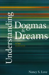 Understanding Dogmas and Dreams by Nancy S. Love