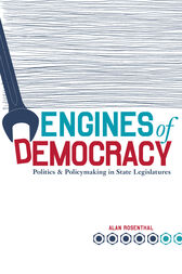 Engines of Democracy by Alan Rosenthal