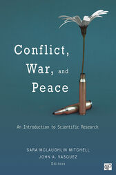 Conflict, War, and Peace by Sara McLaughlin Mitchell