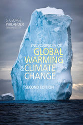 Encyclopedia of Global Warming and Climate Change, Second Edition by George Philander