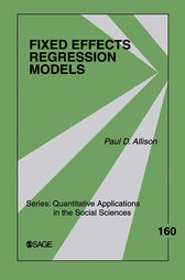 Fixed Effects Regression Models by Paul D. Allison