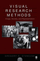 Visual Research Methods by Gregory C. Stanczak