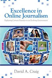 Excellence in Online Journalism by David A. Craig