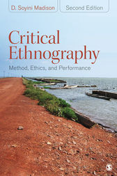 Critical Ethnography by D. Soyini Madison