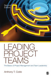 Leading Project Teams by Anthony T. Cobb