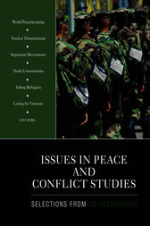 Issues in Peace and Conflict Studies by CQ Researcher
