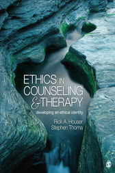 Ethics in Counseling and Therapy by Rick A. Houser