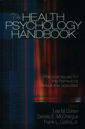 The Health Psychology Handbook by Lee M. Cohen
