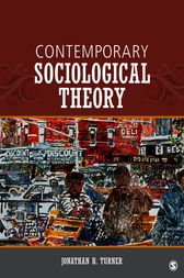 Contemporary Sociological Theory by Jonathan H. Turner