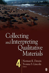Collecting and Interpreting Qualitative Materials by Norman K. Denzin