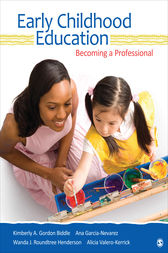 Early Childhood Education by Kimberly A. Gordon Biddle