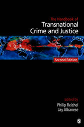 Handbook of Transnational Crime and Justice by Philip L. Reichel
