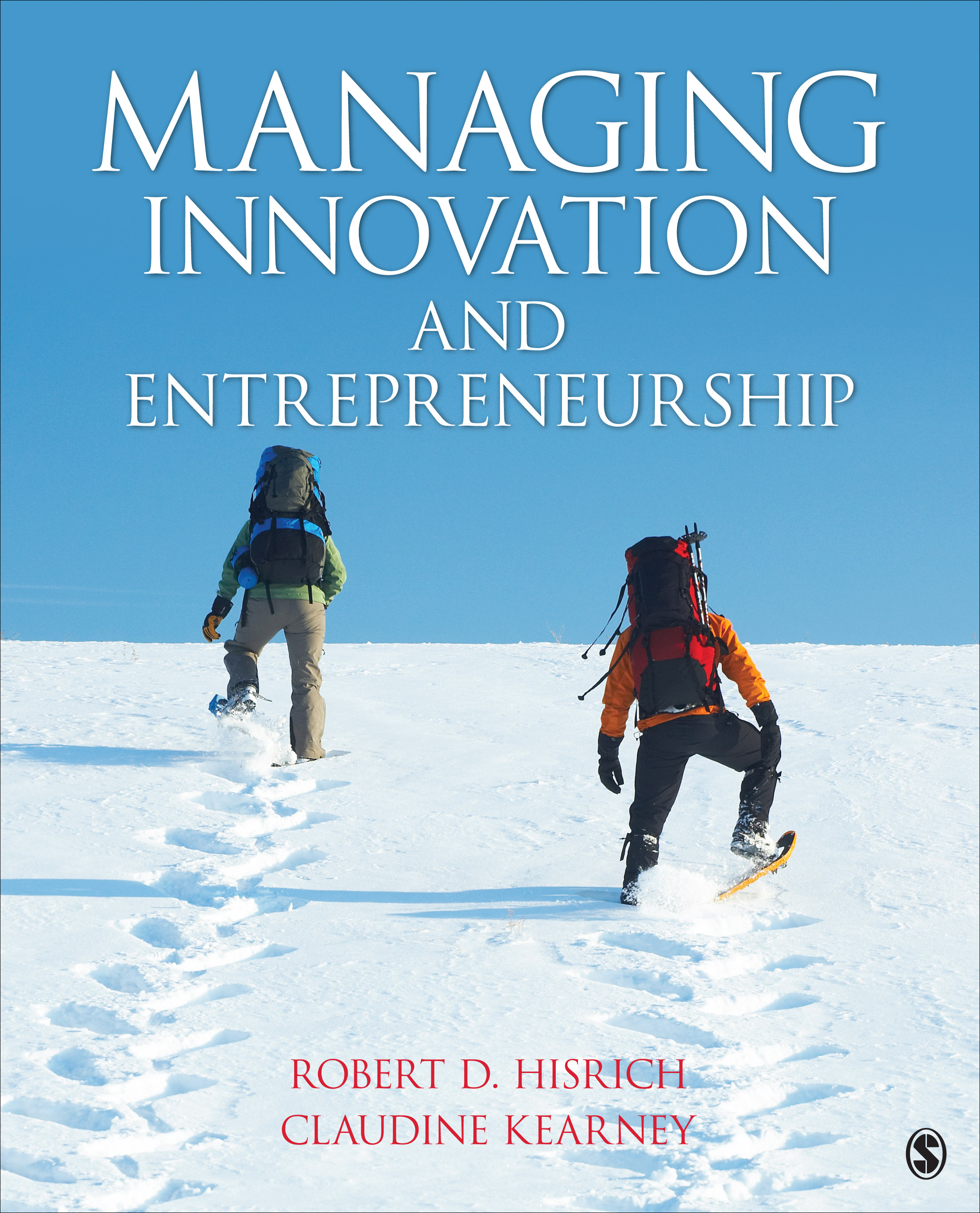 Download Ebook Managing Innovation and Entrepreneurship by Robert D. Hisrich Pdf
