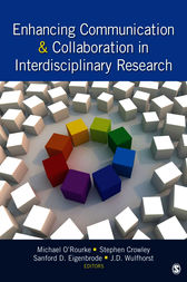 Enhancing Communication & Collaboration in Interdisciplinary Research by Michael O'Rourke