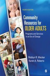 Community Resources for Older Adults by Robbyn R. Wacker
