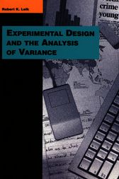 Experimental Design and the Analysis of Variance by Robert K. Leik