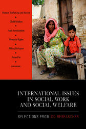 International Issues in Social Work and Social Welfare by CQ Researcher