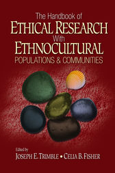 The Handbook of Ethical Research with Ethnocultural Populations and Communities by Joseph E. Trimble