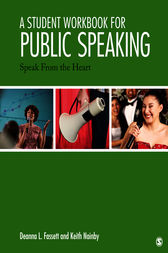 A Student Workbook for Public Speaking by Deanna L. Fassett